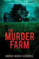 THE MURDER FARM-A M Schenkel